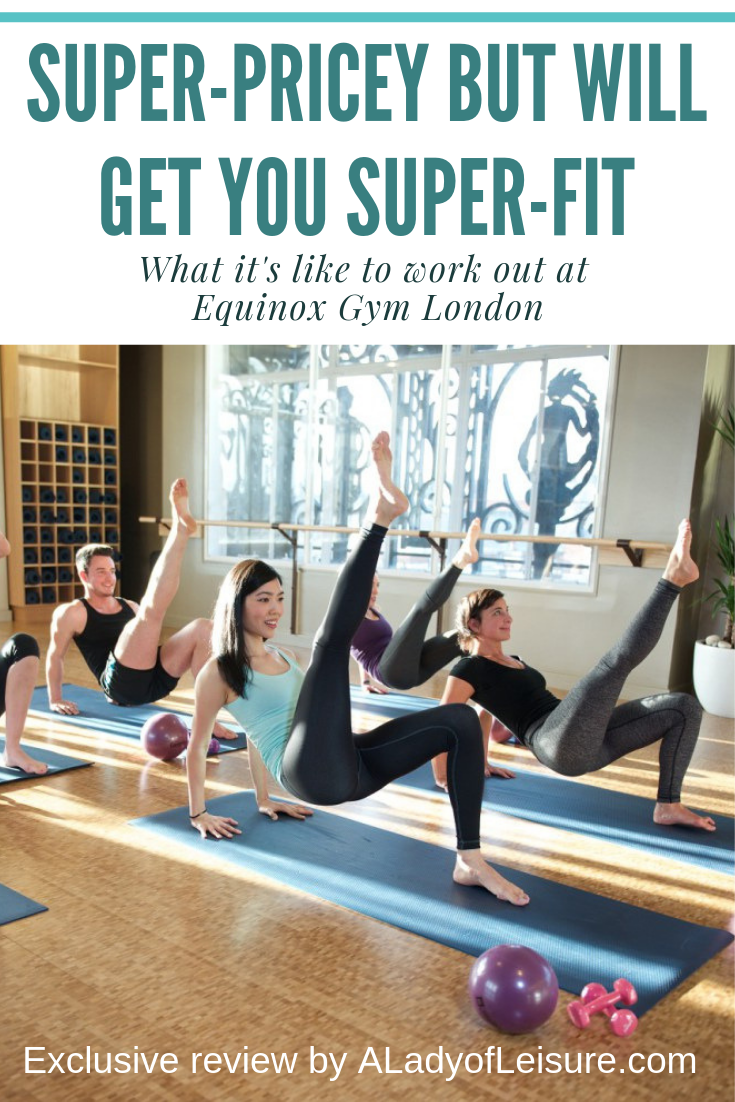 How to get super-fit at Equinox Gym London